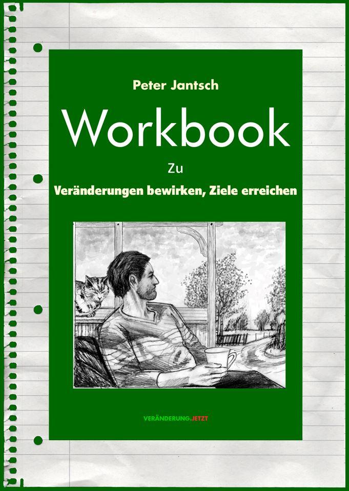 Vorderseite: Workbook zu Glück und Gelingen im Familienbetrieb Band 2: Veränderungen bewirken Ziele erreichen